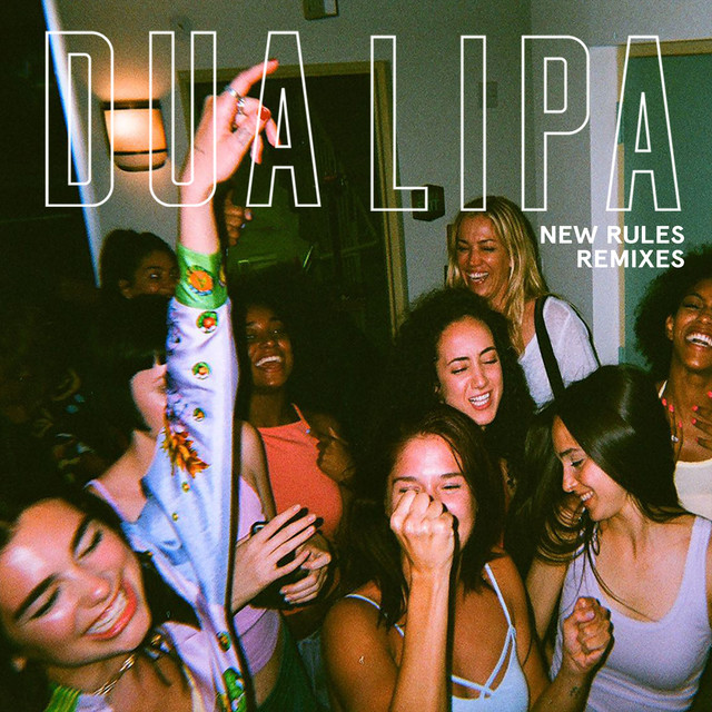 New Rules (Remixes)