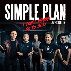 I Don't Wanna Go To Bed (Avec Nelly) [Version Française] Albümü