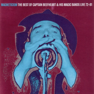 Captain Beefheart & His Magic Band, Captain Beefheart Big Eyed Beans from Venus - Live at The Country Club 29/01/1981 cover