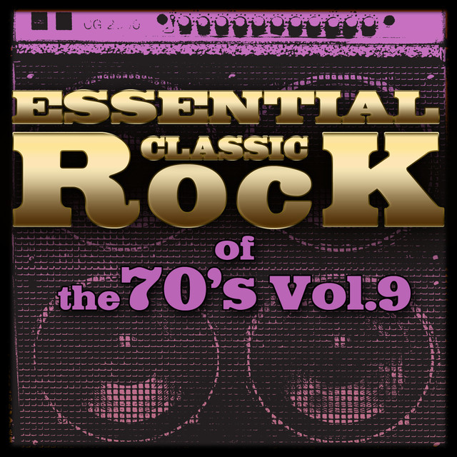 Essential Classic Rock of the 70's-Vol.9 Albumcover