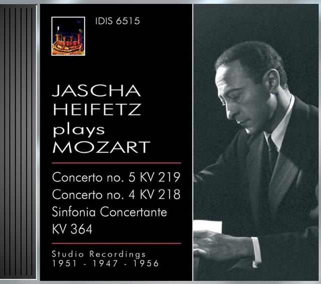 Mozart, W.A.: Violin Concertos Nos. 4 and 5 / Sinfonia Concertante, K. 364 (Jascha Heiftez Plays Mozart, Vol. 1) (1949, 1951, 1956) Albumcover