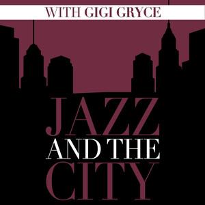 Jazz And The City With Gigi Gryce album