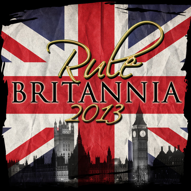 Rule Britannia 2013 (Remastered)