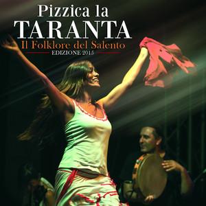 Pizzica la taranta (Il folklore del Salento edizione 2015)