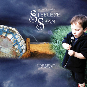 Present: The Very Best of Steeleye Span album