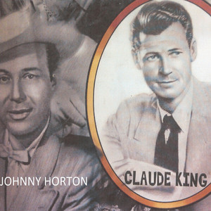 Claude King Tribute to Johnny Horton