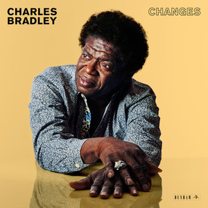 Album cover for Changes  by Charles Bradley