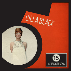 Cilla Black If I Thought You'd Ever Change Your Mind cover
