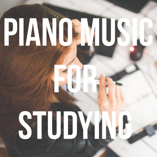Piano Music for Studying, Concentration, Relaxation, Intense