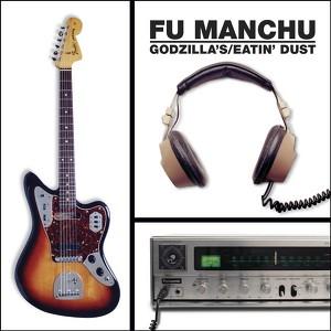 Fu Manchu, Eatin' Dust på Spotify