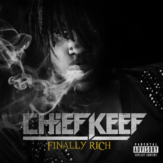 Chief Keef, 50 Cent, Wiz Khalifa - Finally Rich (Deluxe)
