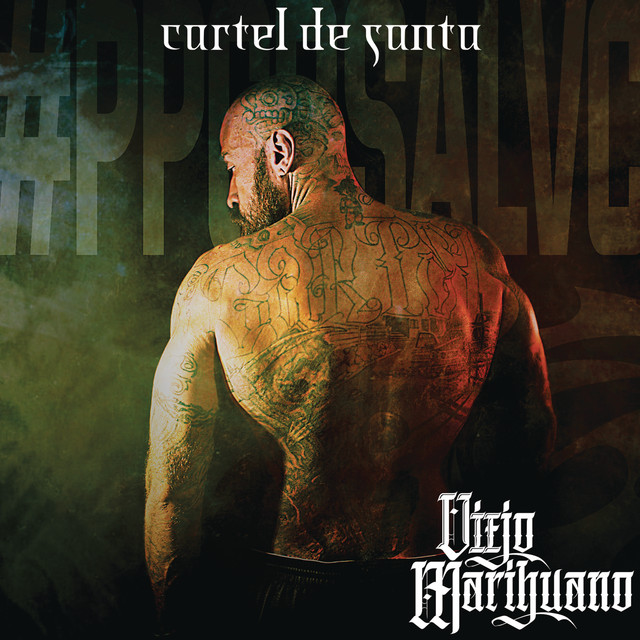 Album cover for Viejo Marihuano by Cartel De Santa
