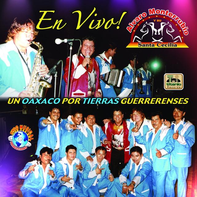 Alvaro Monterrubio Y Su Banda Santa Cecilia
