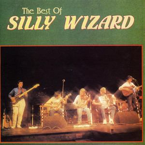 The Best of Silly Wizard album