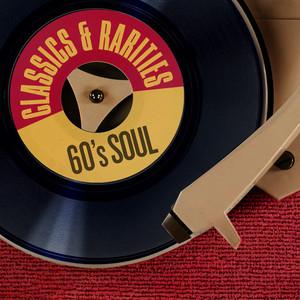 Classics & Rarities: 60's Soul