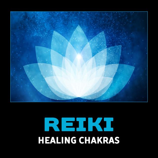 Reiki Healing Chakras – Mindfulness Meditation, Calming Yoga