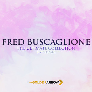 Fred Buscaglione - The Ultimate Collection 3 Volumes album