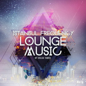 İstanbul Frequency Lounge Music Albümü