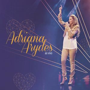 Adriana Arydes  - Adriana Arydes