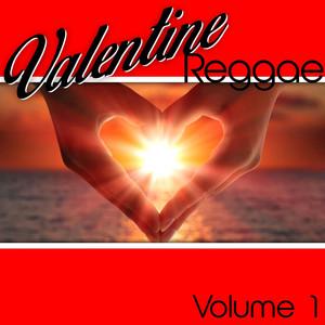 Valentine Reggae Volume 1