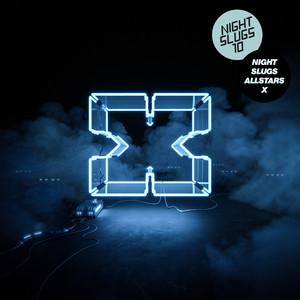 Various - Night Slugs Allstars X