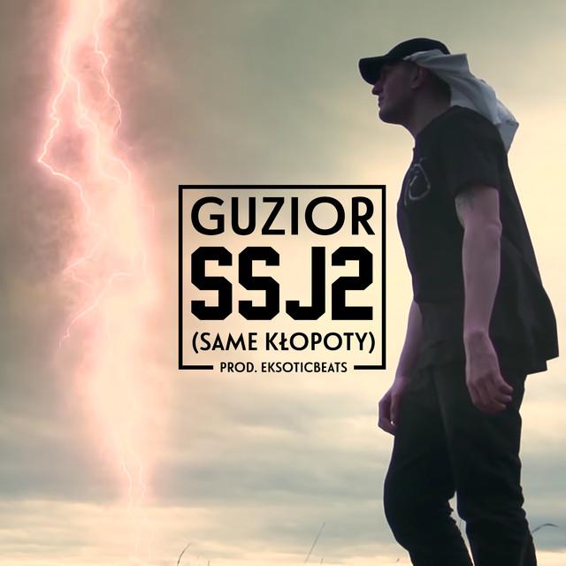 Ssj2 Same Kłopoty By Guzior On Spotify