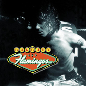Flamingos - Enrique Bunbury