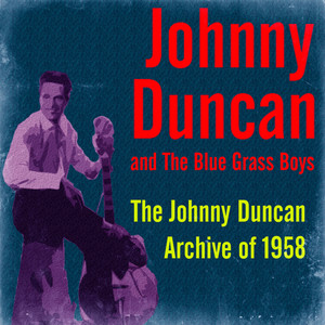 The Johnny Duncan Archive of 1958 album