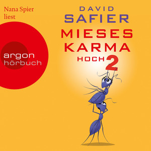Mieses Karma hoch 2 (Ungekürzte Lesung) Audiobook