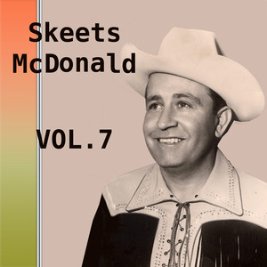 Skeets McDonald, Vol. 7 album