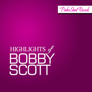 Highlights of Bobby Scott album