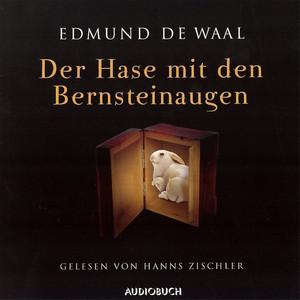 Der Hase mit den Bernsteinaugen (gekürzt) Audiobook