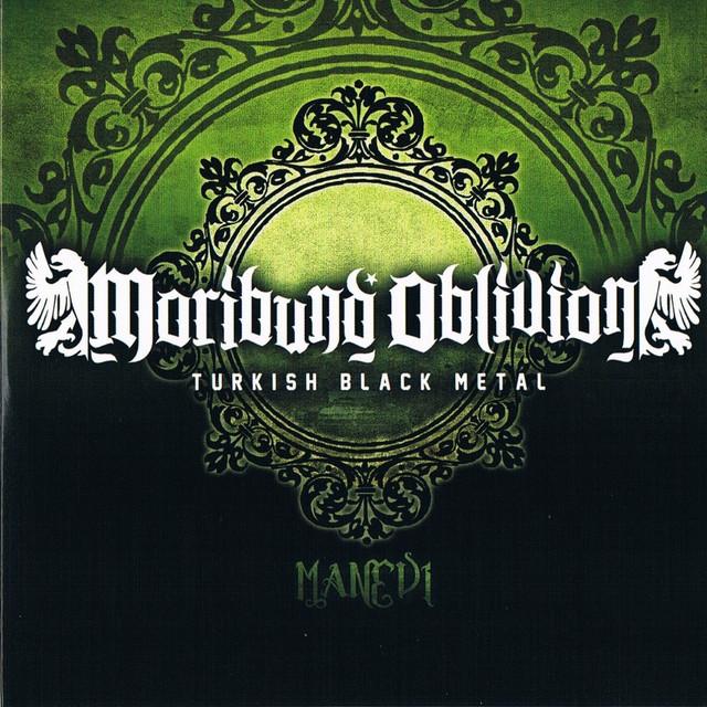 Moribund Oblivion