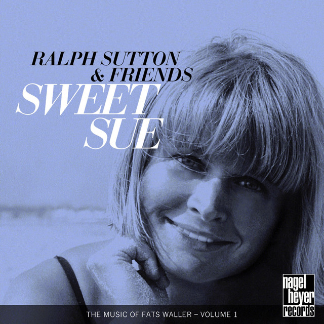 Ralph Sutton Sweet Sue album cover