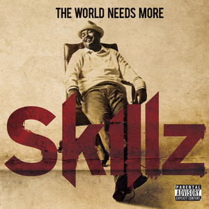 The World Needs More Skillz album