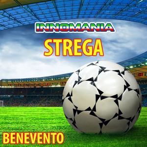 Strega - Inno Benevento
