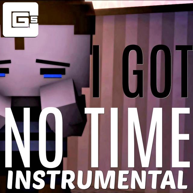 I Got No Time (Instrumental)