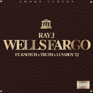 Wells Fargo (feat. Knotch, Truth & Lovaboy TJ)