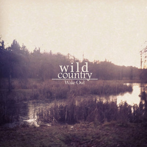 Wild Country EP - Wake Owl