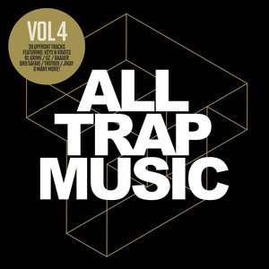 All Trap Music, Vol. 4 album