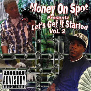 Money On Spot, Vol. 2 (Let's Get It Started) album