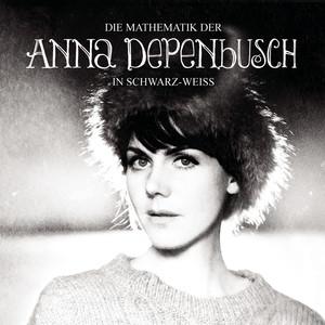 Die Mathematik der Anna Depenbusch in schwarz-weiß album