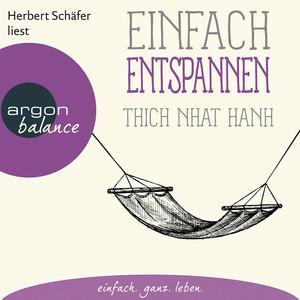 Einfach entspannen (Ungekürzte Lesung) Audiobook