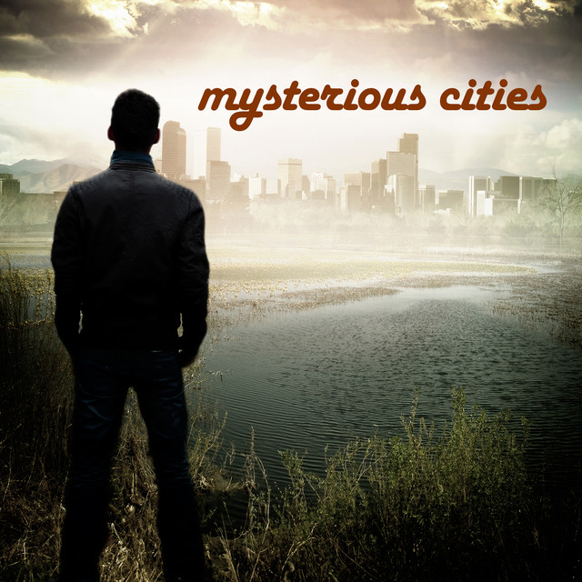 Mysterious Cities Albumcover