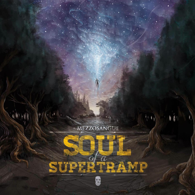 Album cover for Soul of a Supertramp by Mezzosangue