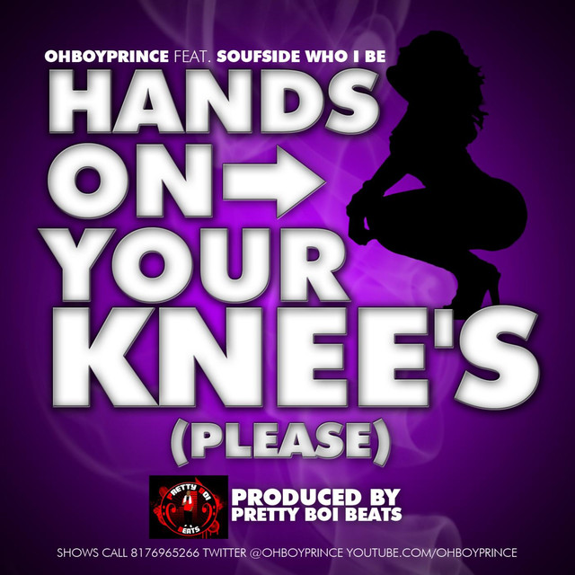 Hands On Your Knees (Please) (feat. Soufside)