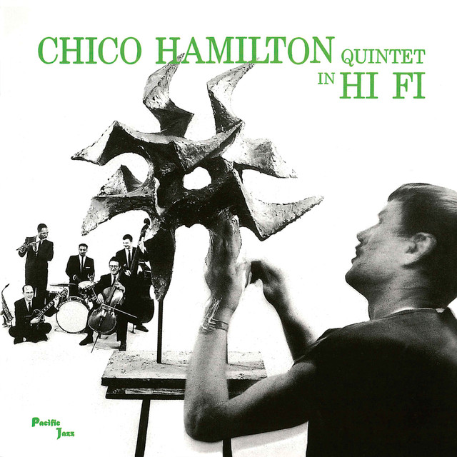 Chico Hamilton Quintet In Hi-Fi