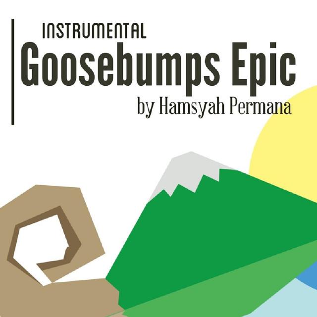 free download lagu Instrumental Goosebumps Epic gratis