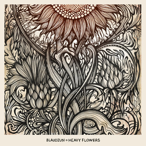 Heavy Flowers - Blaudzun