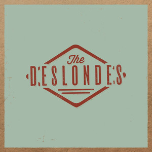 The Deslondes, Those Were (Could've Been) The Days på Spotify